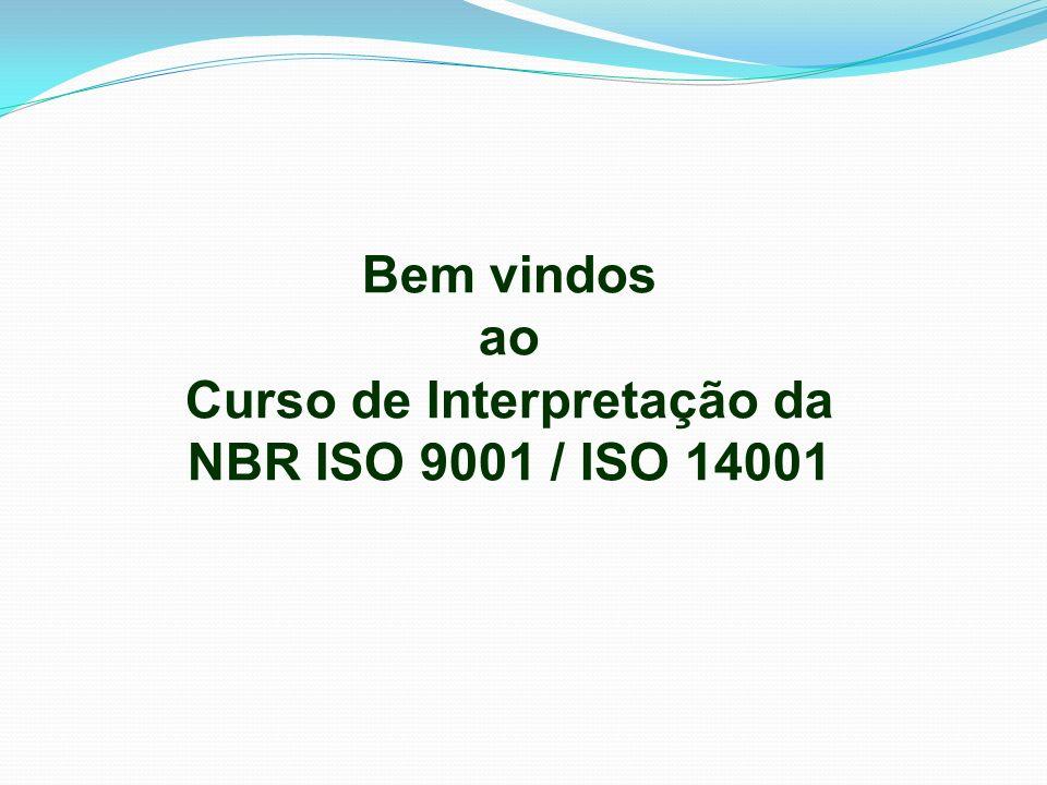 Curso de Interpretação da NBR ISO 9001 / ISO 14001