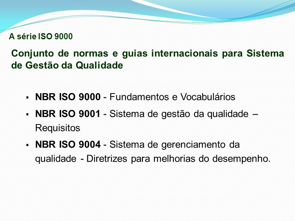 NBR ISO 9000 - Fundamentos e Vocabulários