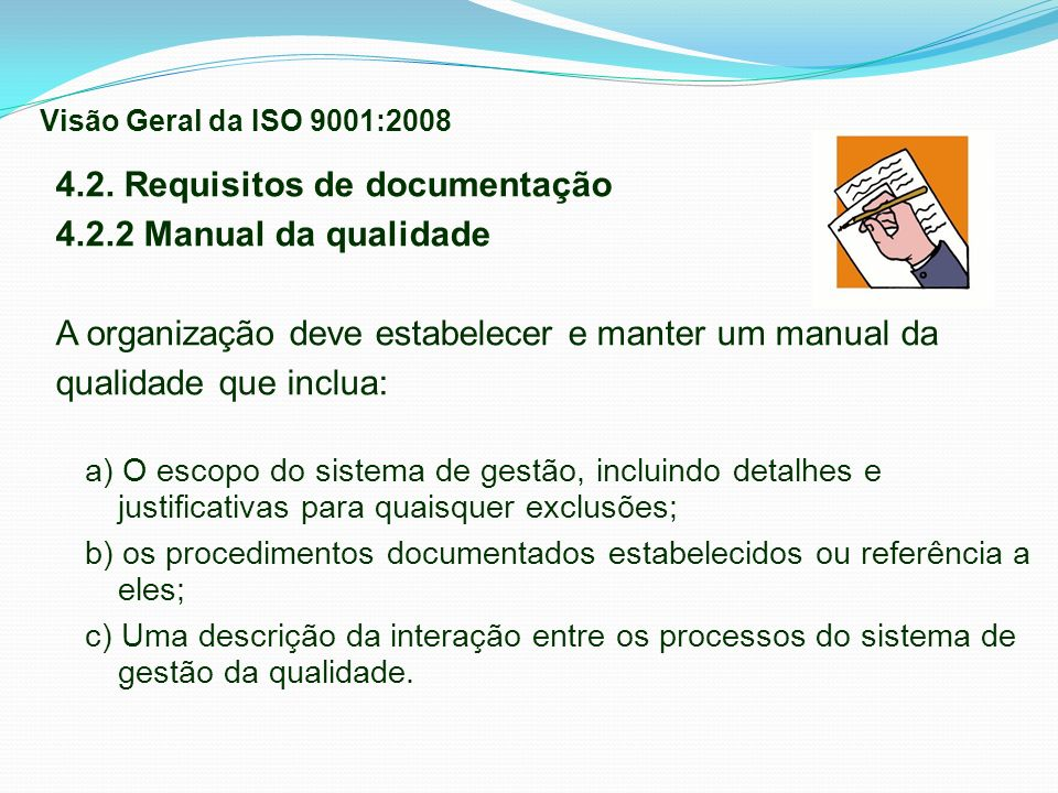 4.2. Requisitos de documentação 4.2.2 Manual da qualidade