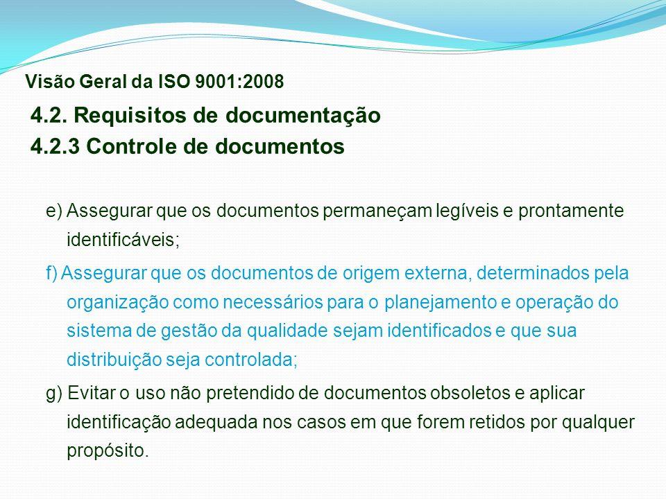 4.2. Requisitos de documentação 4.2.3 Controle de documentos