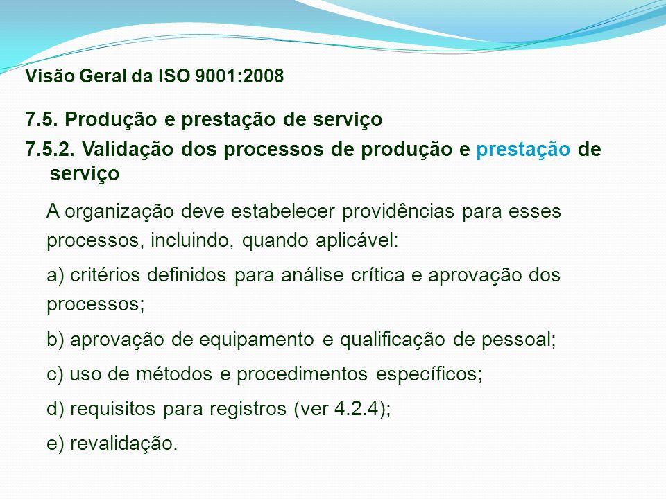 7.5. Produção e prestação de serviço
