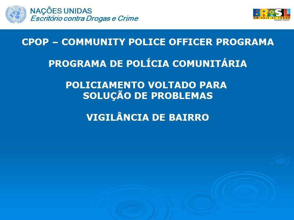 CPOP – COMMUNITY POLICE OFFICER PROGRAMA