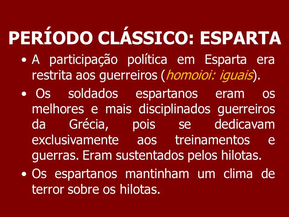 PERÍODO CLÁSSICO: ESPARTA