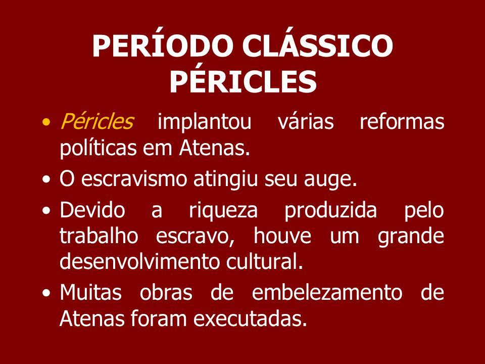 PERÍODO CLÁSSICO PÉRICLES