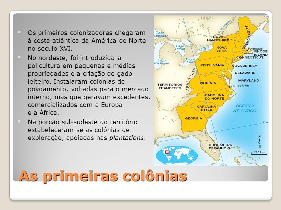 Os primeiros colonizadores chegaram à costa atlântica da América do Norte no século XVI.
