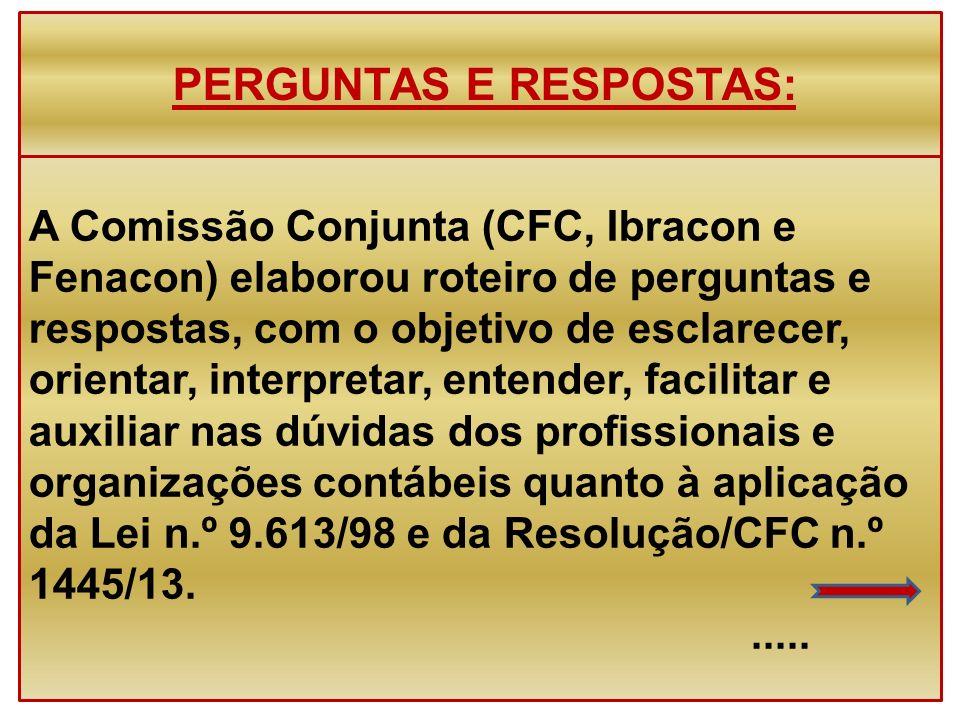 PERGUNTAS E RESPOSTAS: