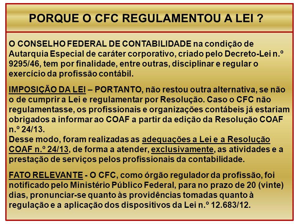 PORQUE O CFC REGULAMENTOU A LEI