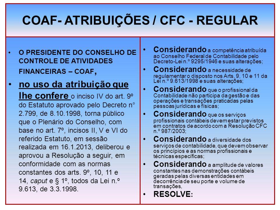 COAF- ATRIBUIÇÕES / CFC - REGULAR