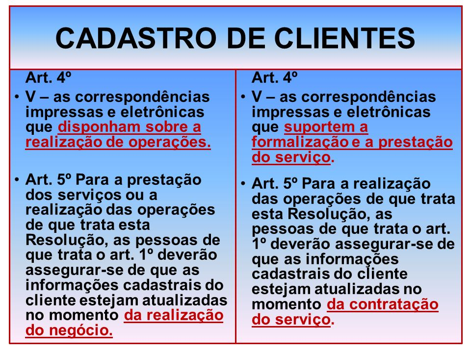CADASTRO DE CLIENTES Art. 4º