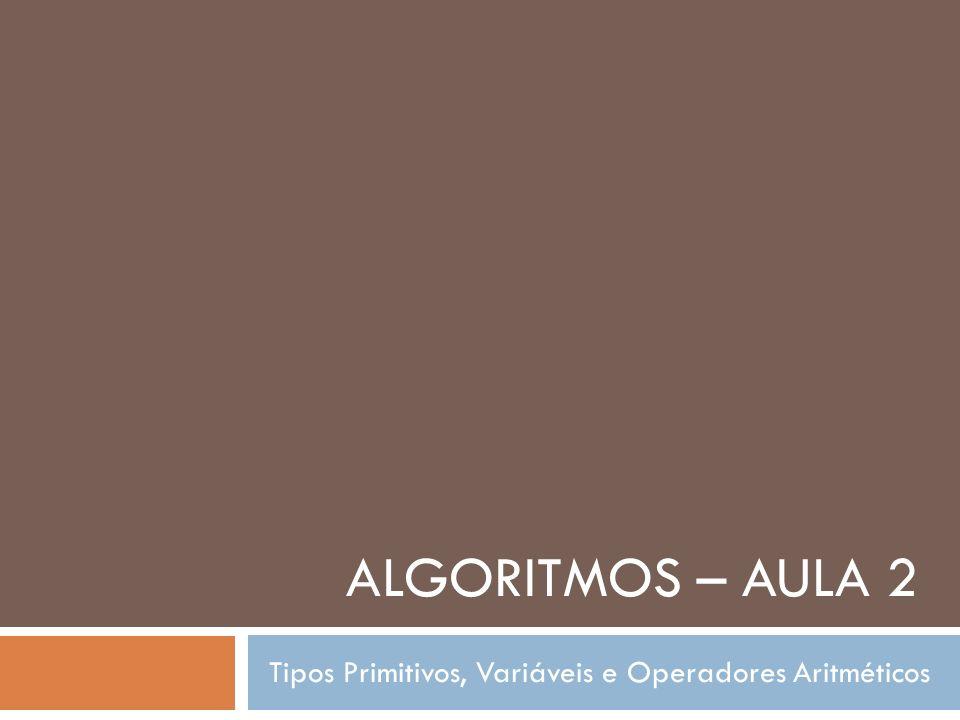 Tipos Primitivos, Variáveis e Operadores Aritméticos