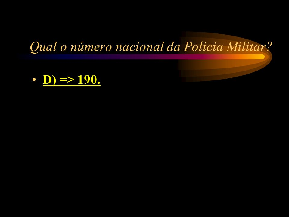 Qual o número nacional da Polícia Militar