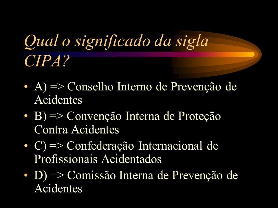 Qual o significado da sigla CIPA