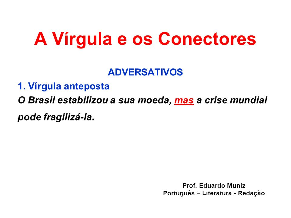 A Vírgula e os Conectores