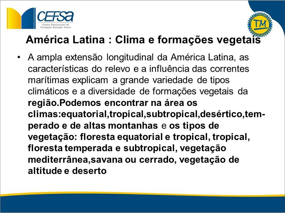 América Latina : Clima e formações vegetais