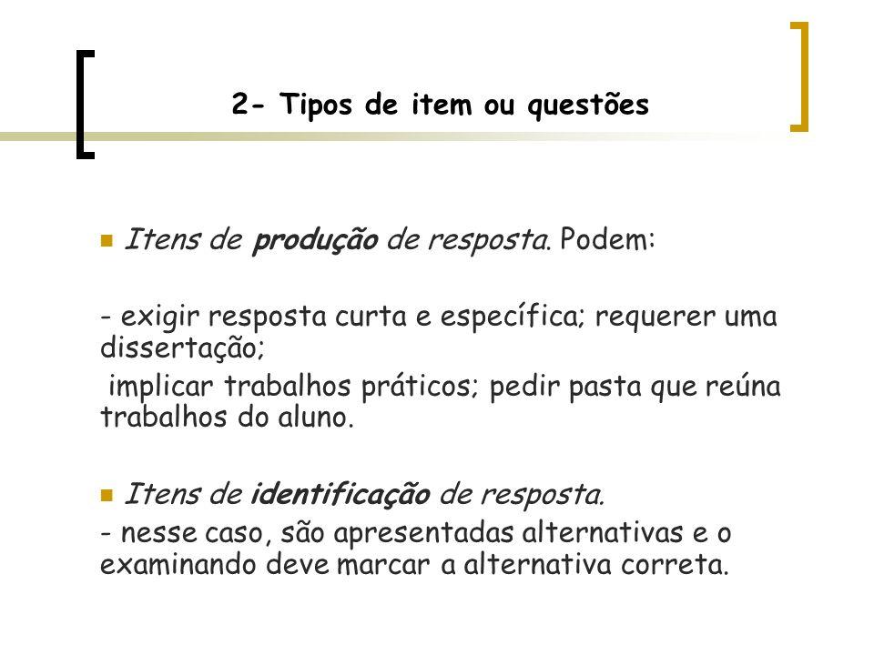 2- Tipos de item ou questões