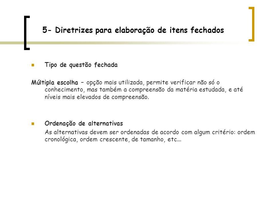 5- Diretrizes para elaboração de itens fechados