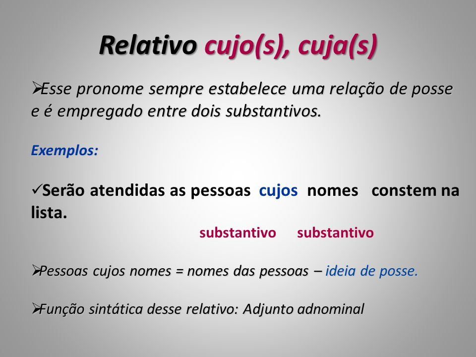 Relativo cujo(s), cuja(s)
