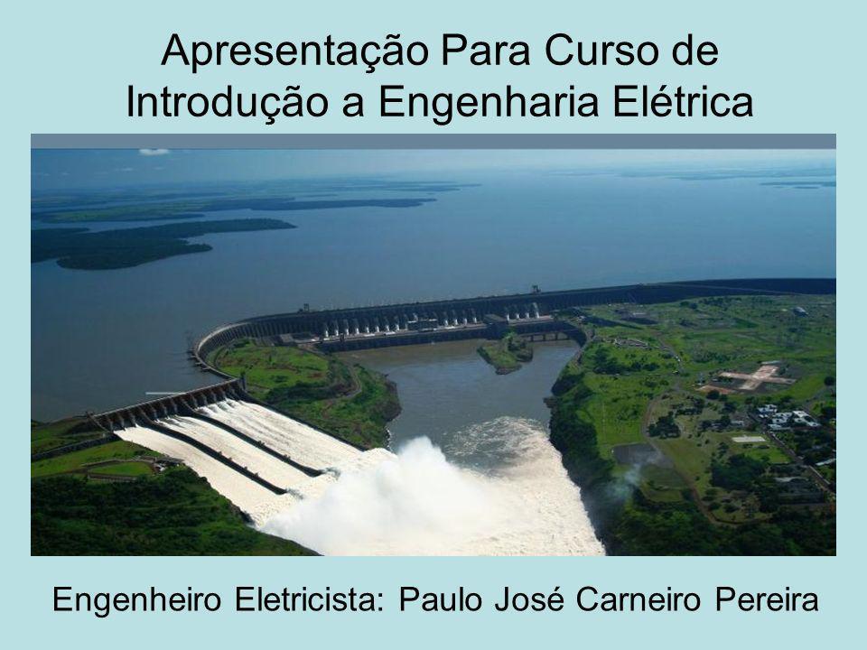 Apresentação Para Curso de Introdução a Engenharia Elétrica