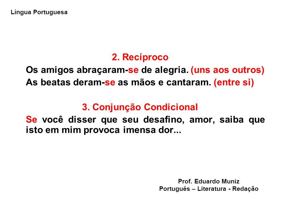 3. Conjunção Condicional Português – Literatura - Redação