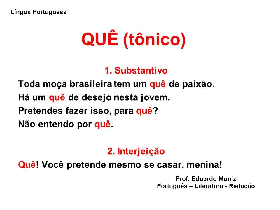 Português – Literatura - Redação
