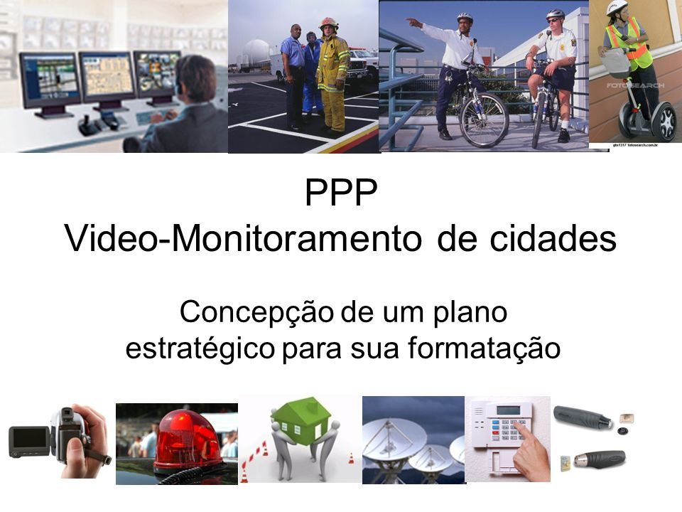 PPP Video-Monitoramento de cidades