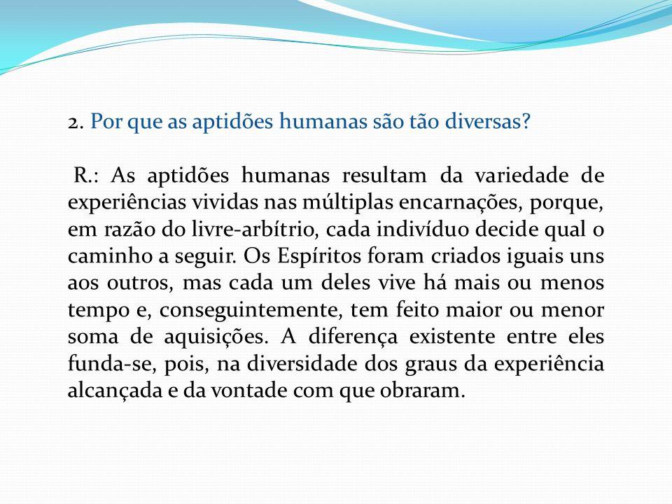 2. Por que as aptidões humanas são tão diversas