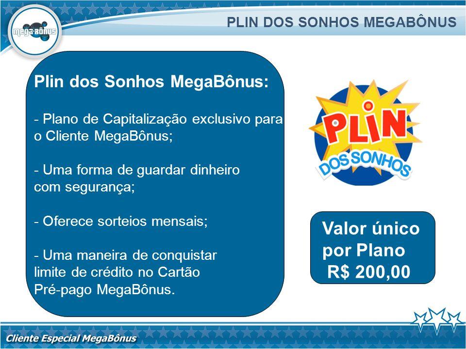 Valor único por Plano R$ 200,00