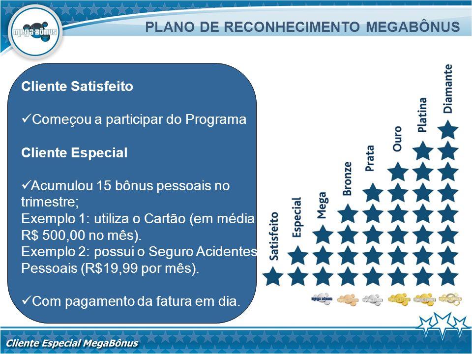 PLANO DE RECONHECIMENTO MEGABÔNUS