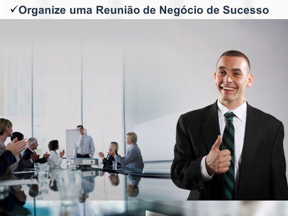 Vamos estruturar uma Reunião de Negócios