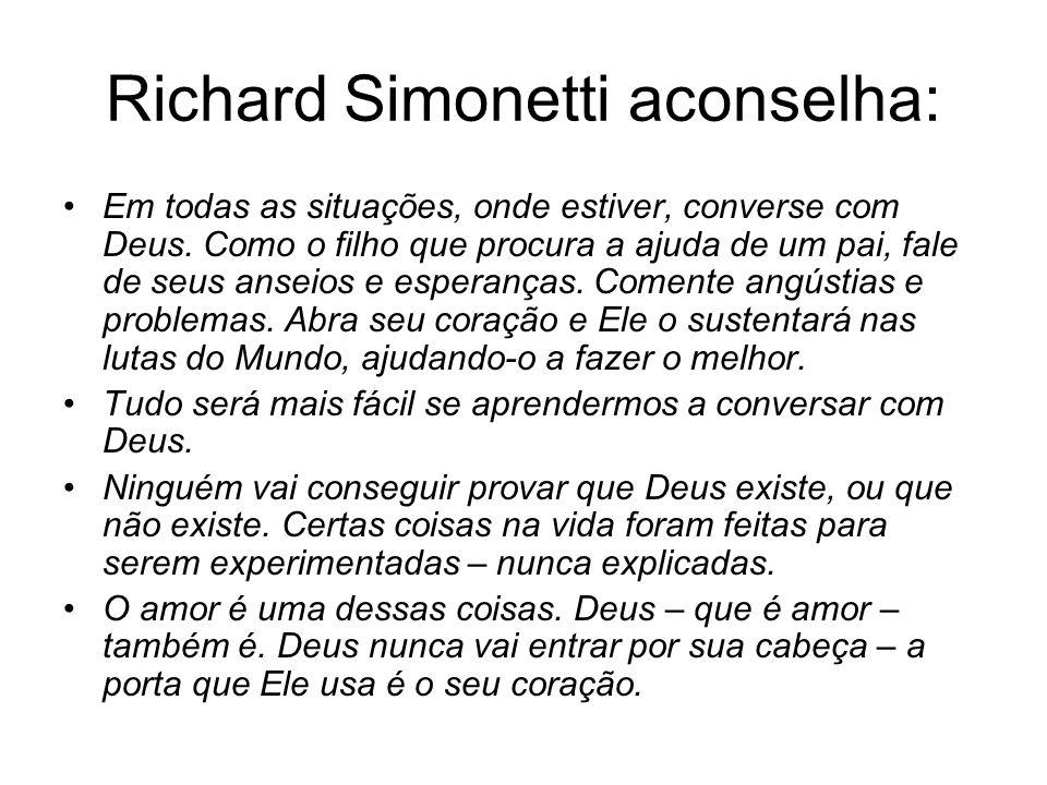 Richard Simonetti aconselha: