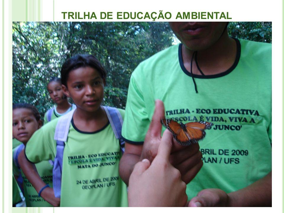 TRILHA DE EDUCAÇÃO AMBIENTAL