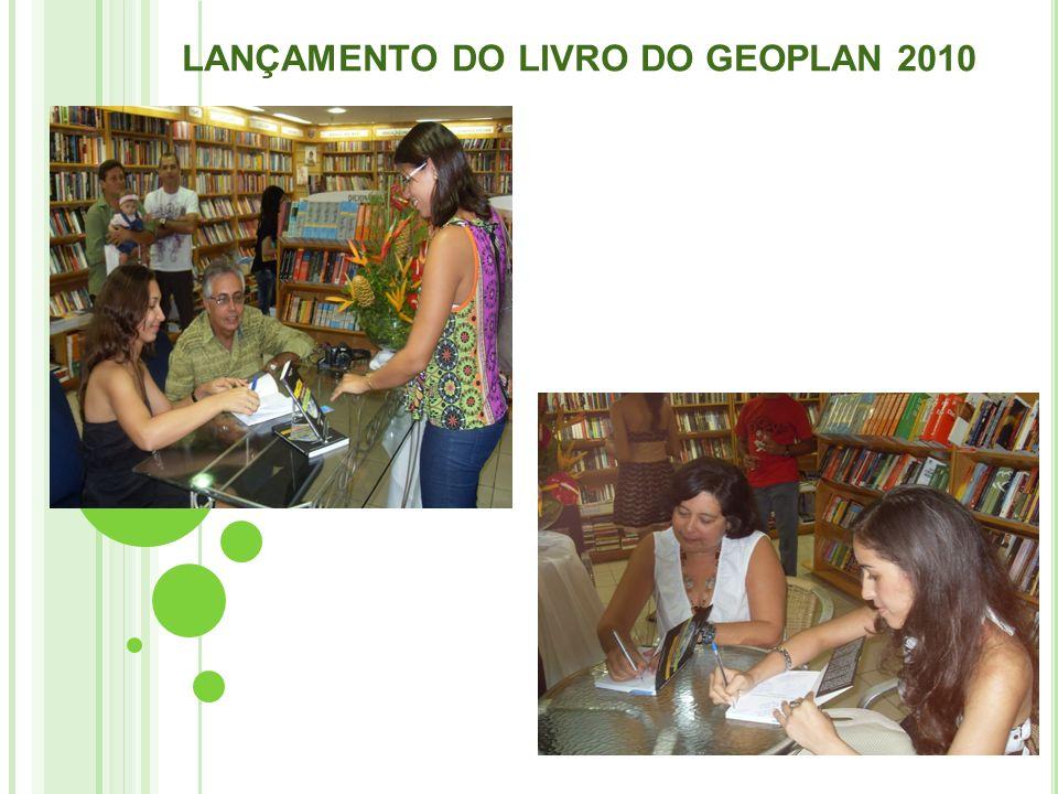 LANÇAMENTO DO LIVRO DO GEOPLAN 2010