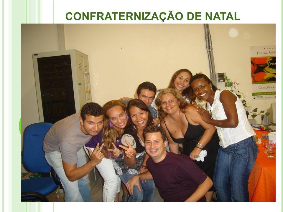 CONFRATERNIZAÇÃO DE NATAL 2008