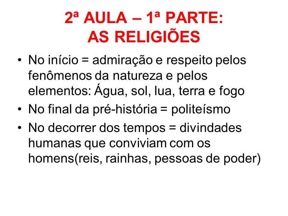 2ª AULA – 1ª PARTE: AS RELIGIÕES