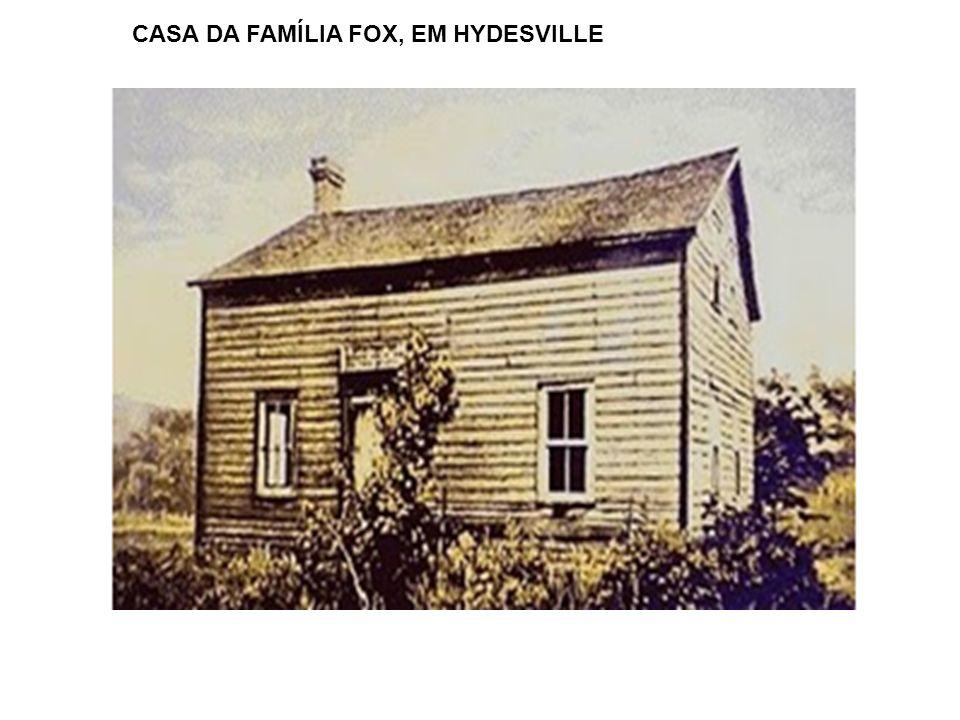 CASA DA FAMÍLIA FOX, EM HYDESVILLE