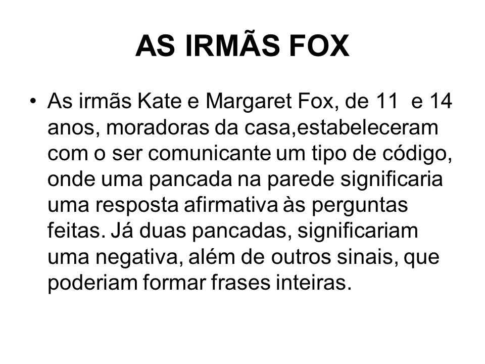 AS IRMÃS FOX