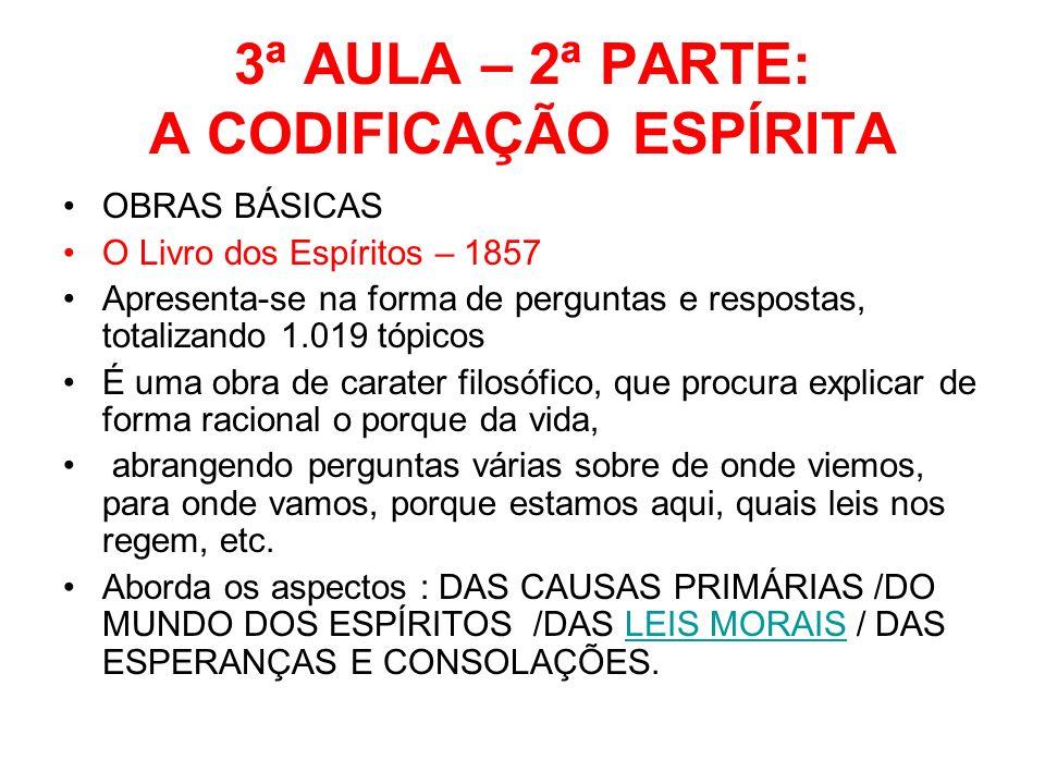 3ª AULA – 2ª PARTE: A CODIFICAÇÃO ESPÍRITA