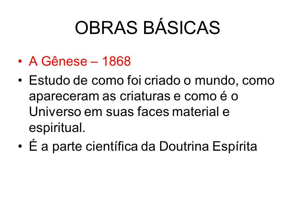 OBRAS BÁSICAS A Gênese – 1868