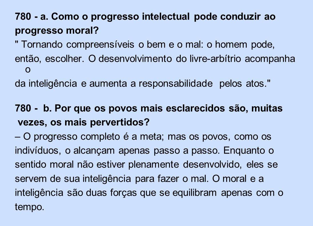 780 - a. Como o progresso intelectual pode conduzir ao