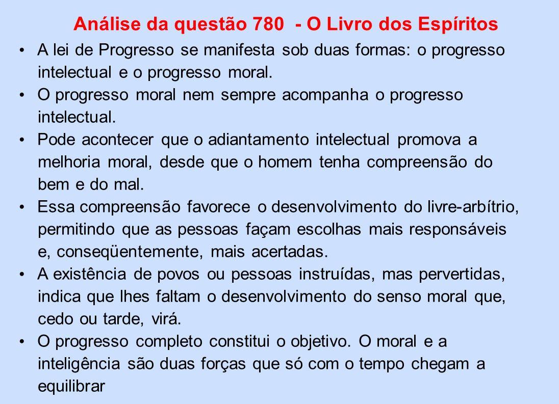 Análise da questão 780 - O Livro dos Espíritos
