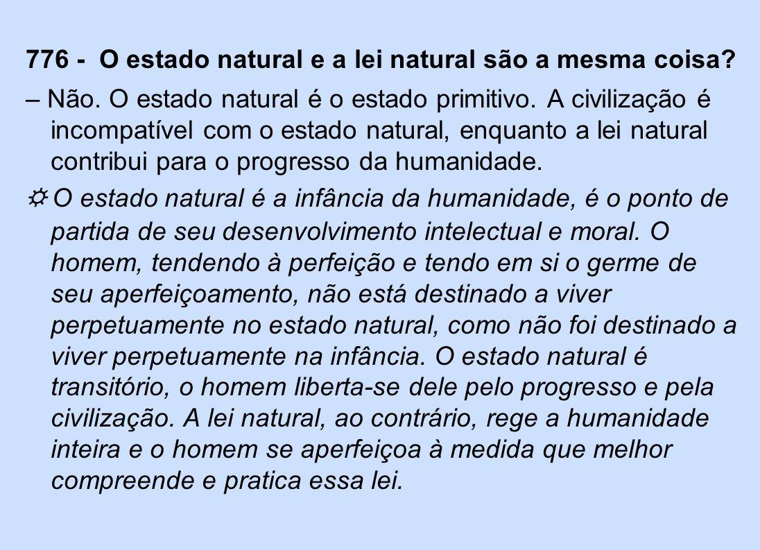 776 - O estado natural e a lei natural são a mesma coisa