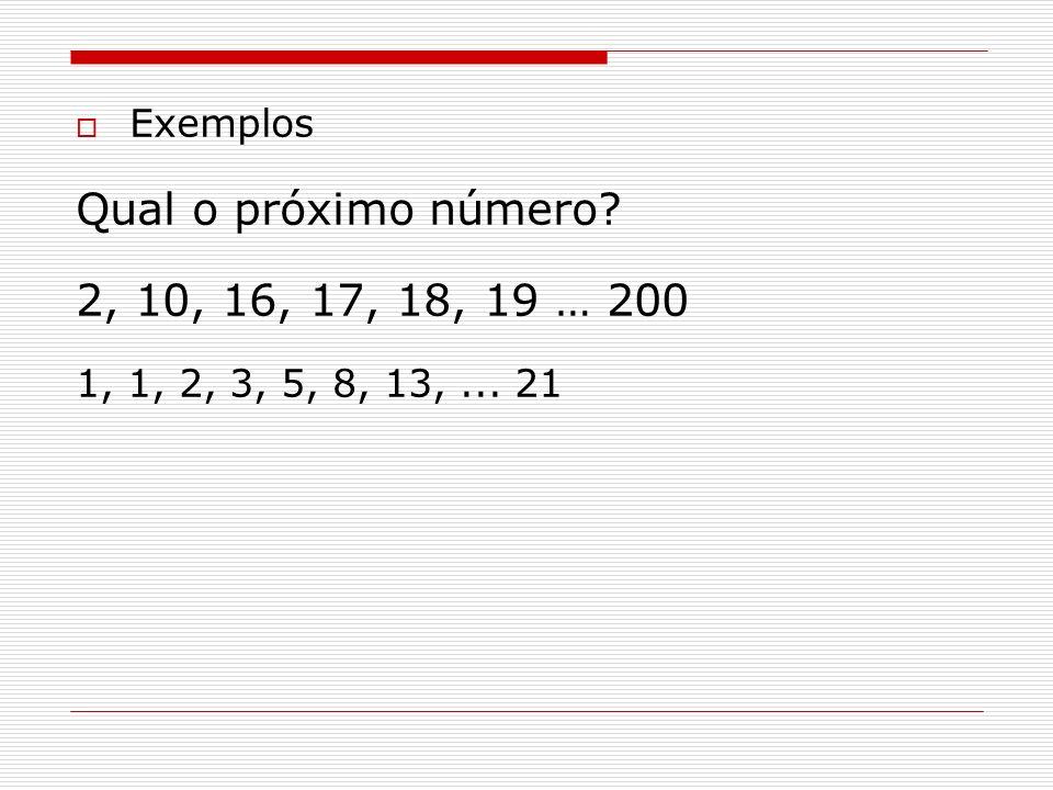 Qual o próximo número 2, 10, 16, 17, 18, 19 … 200 Exemplos