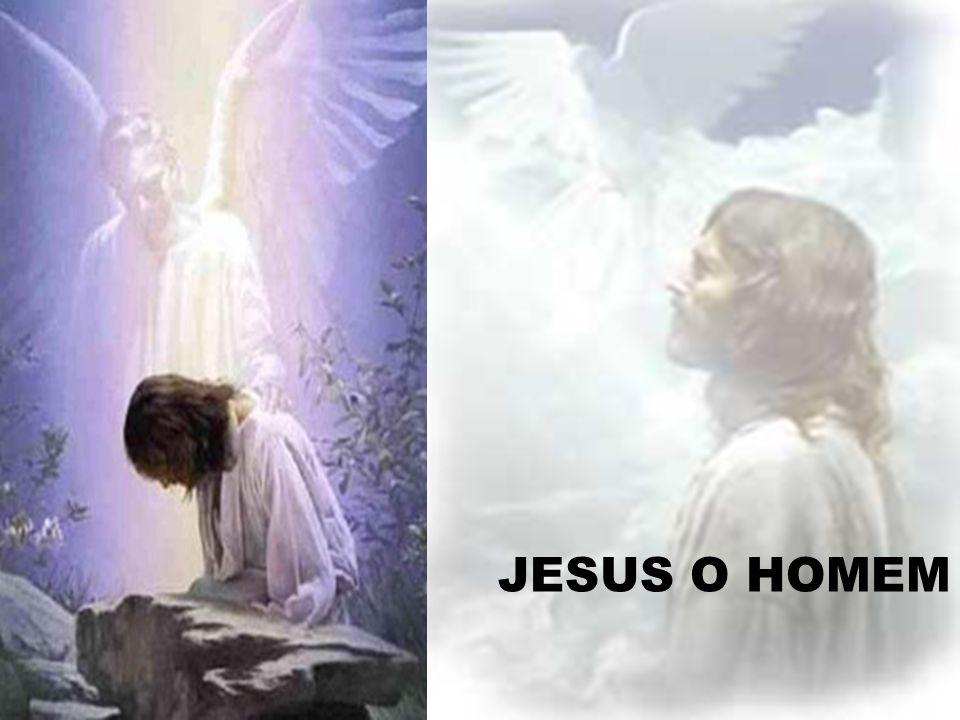 JESUS O HOMEM