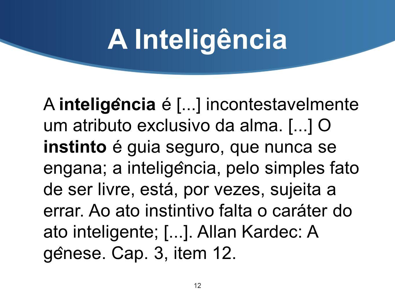 A Inteligência