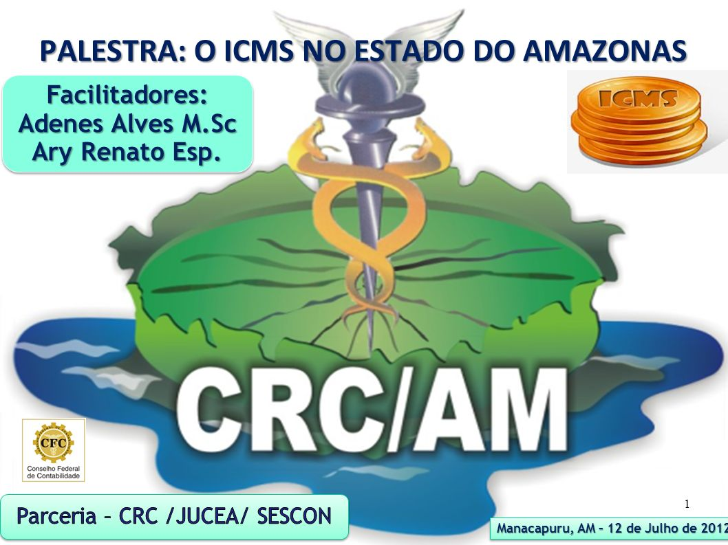 PALESTRA: O ICMS NO ESTADO DO AMAZONAS