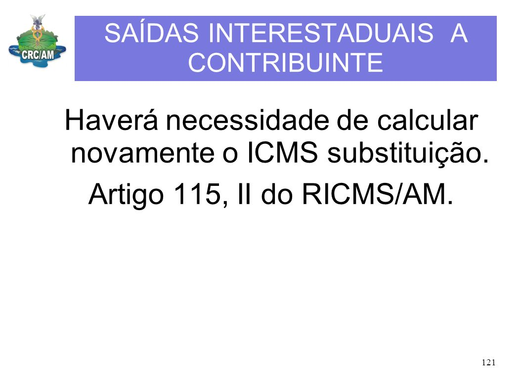 SAÍDAS INTERESTADUAIS A CONTRIBUINTE
