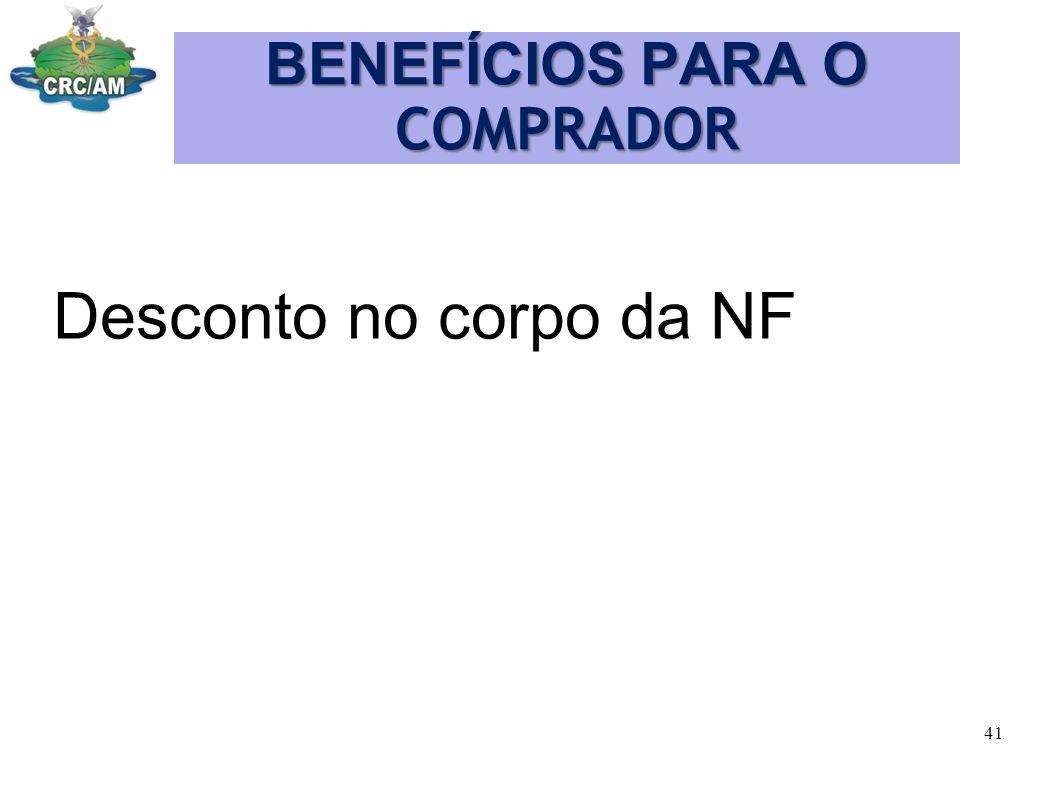 BENEFÍCIOS PARA O COMPRADOR