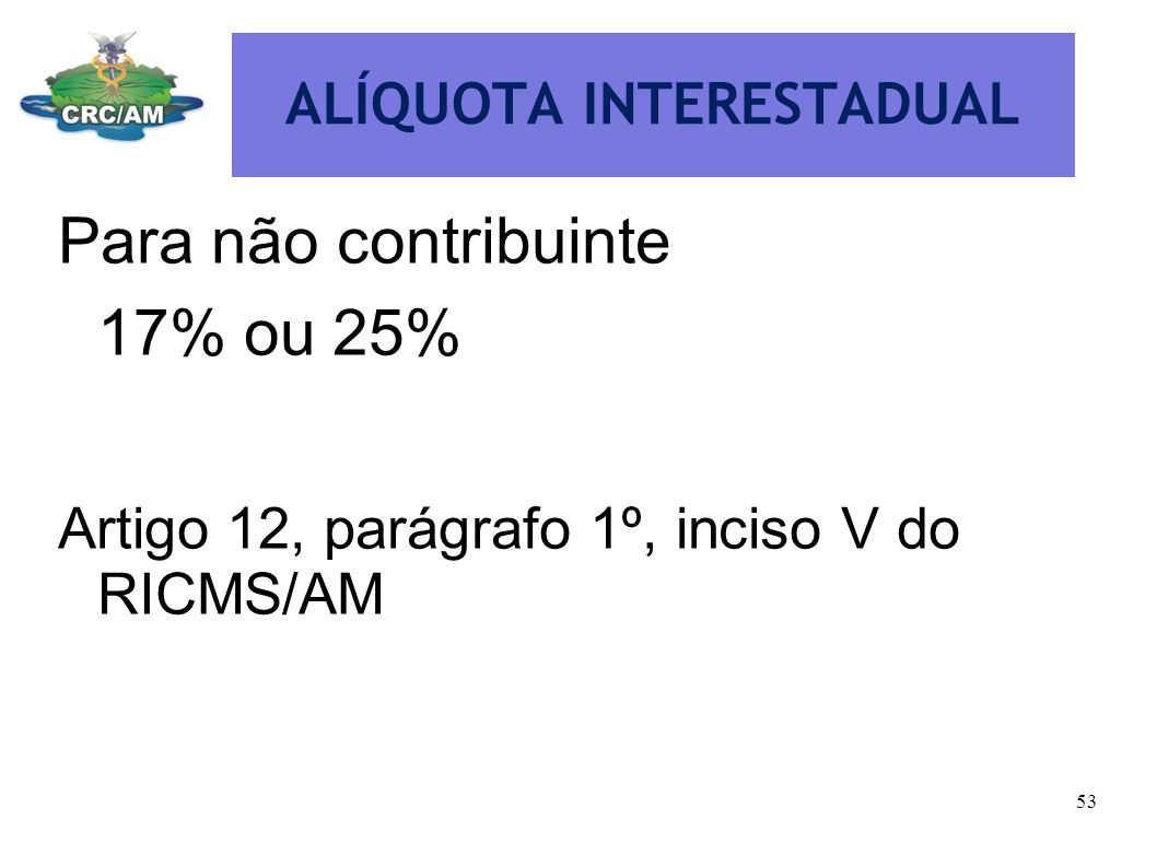 ALÍQUOTA INTERESTADUAL