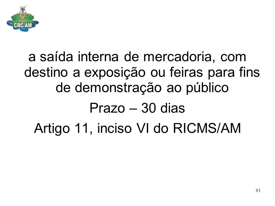 Artigo 11, inciso VI do RICMS/AM