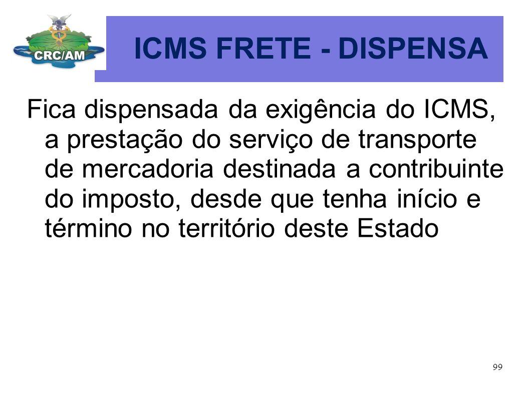 ICMS FRETE - DISPENSA